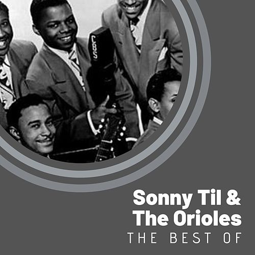 The Best of Sonny Til & The Orioles von The Orioles