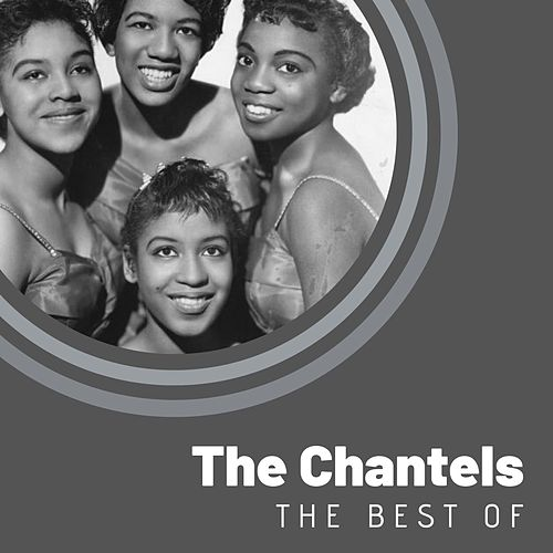 The Best of The Chantels by The Chantels
