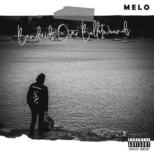 Bandaids over Bulletwounds von Melo