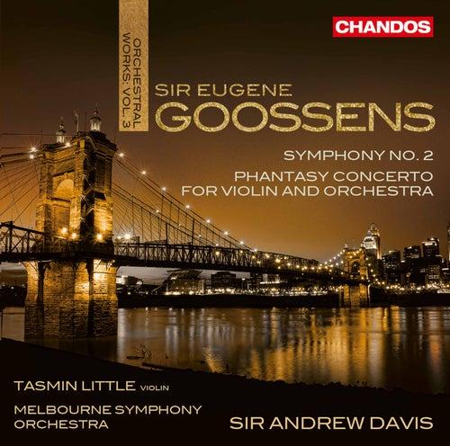 Goossens: Orchestral Works, Vol. 3 di Tasmin Little