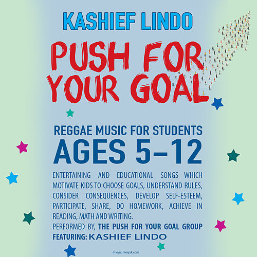 Push For Your Goal von Kashief Lindo