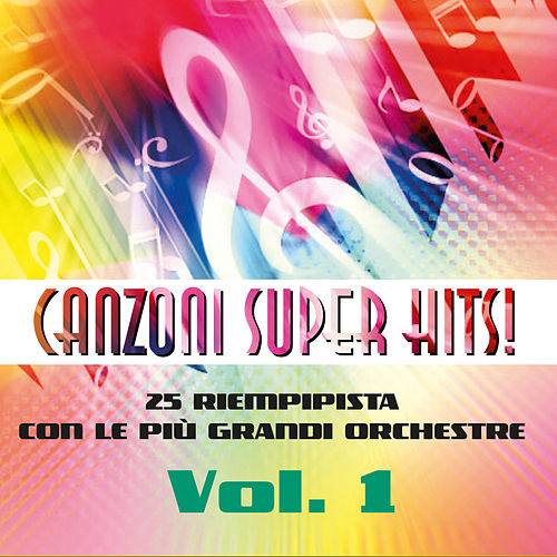 Canzoni super hits, Vol. 1 by Various Artists