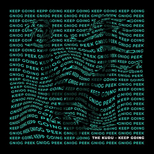Keep Going by Kudu