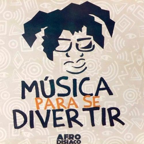 Música para Se Divertir de Afrodisíaco