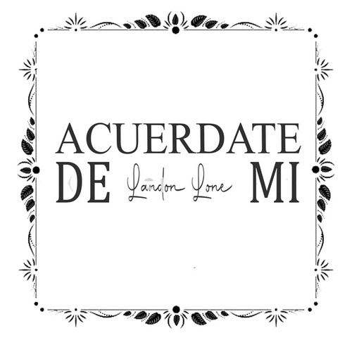 Acuerdate de Mi by Luis Muñoz