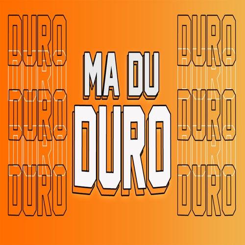 Ma Du Duro Rkt de Mambo Dj