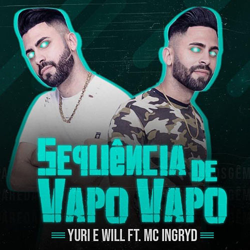 Sequencia de Vapo Vapo de Yuri e Will