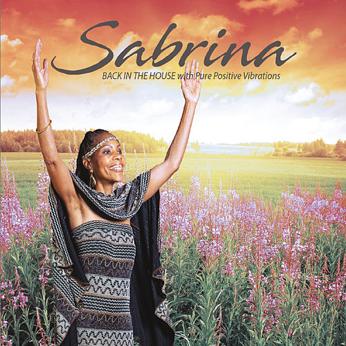 Back in the House (With Pure Positive Vibrations) by Sabrina