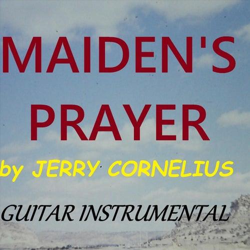 Maiden's Prayer de Jerry Cornelius
