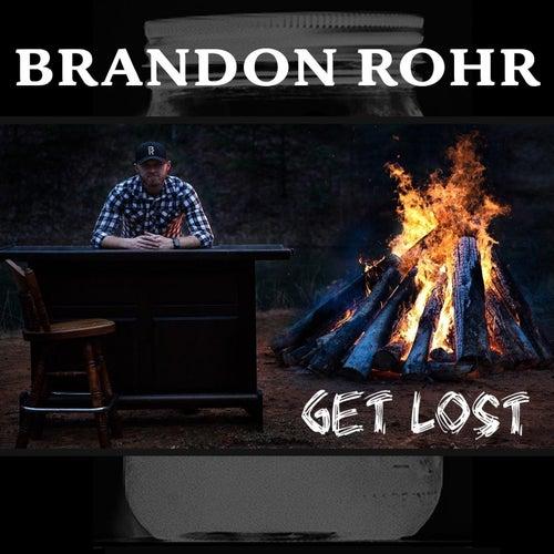 Get Lost by Brandon Rohr
