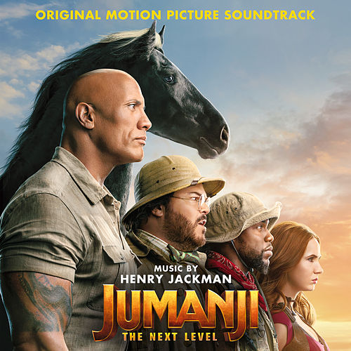 Jumanji: The Next Level (Original Motion Picture Soundtrack) de Henry Jackman