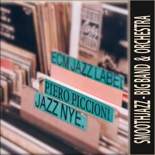 Smooth Jazz Big Band and Orchestra Themes by Piero Piccioni