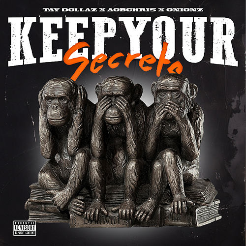 Keep Your Secrets by Aob Chris