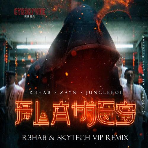 Flames (R3HAB & Skytech VIP Remix) von R3HAB