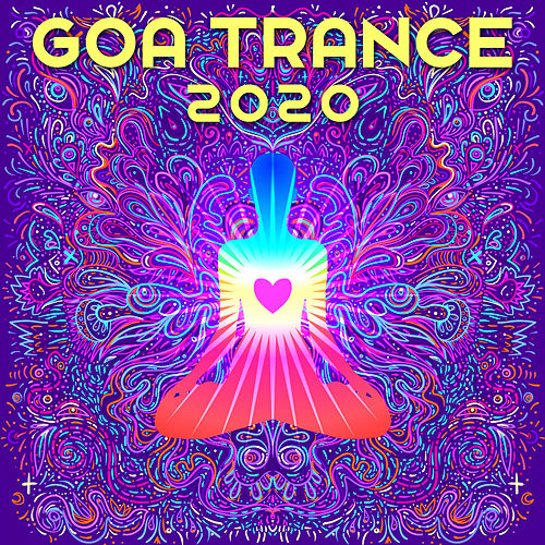 Goa Trance 2020 by Various Artists