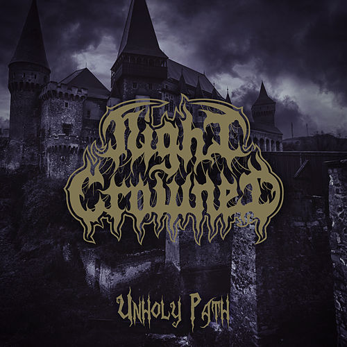 Unholy Path von Night Crowned