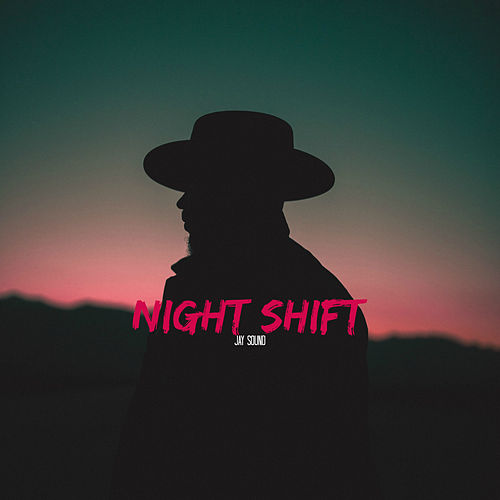 Night Shift by Jay Sound