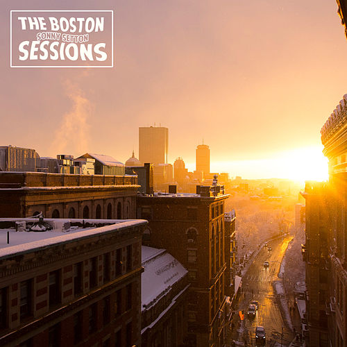 The Boston Sessions by Sonny Setton
