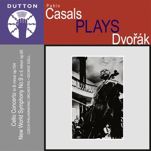 Pablo Casals Plays Dvorak de Czech Philharmonic