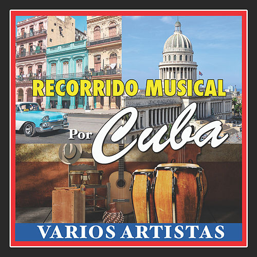 Recorrido Musical por Cuba de German Garcia