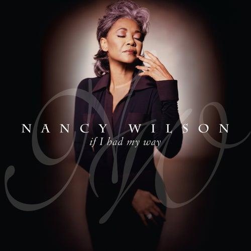 If I Had My Way de Nancy Wilson