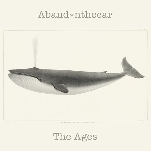 The Ages by Aband*nthecar