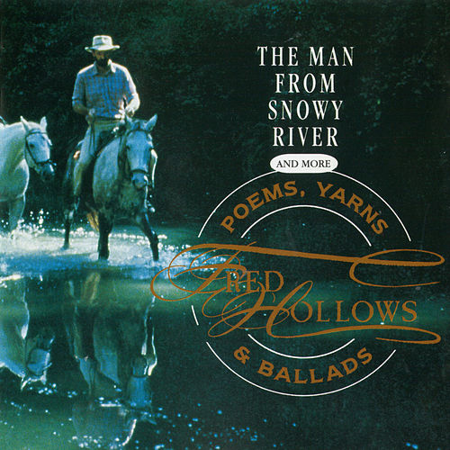 The Man From Snowy River and More Poems, Yarns & Ballads van Fred Hollows
