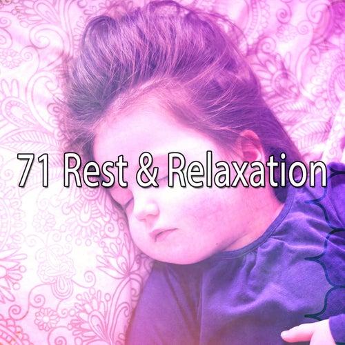 71 Rest & Relaxation von S.P.A