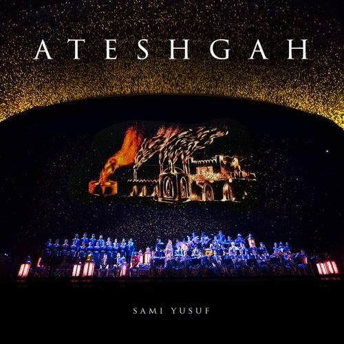 Ateshgah (Live) by Sami Yusuf