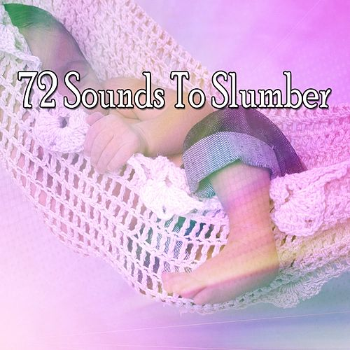 72 Sounds to Slumber by Relaxing Music Therapy