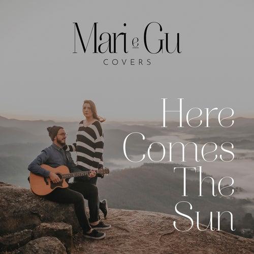 Here Comes the Sun (Cover) (Acústico) de Mari e Gu
