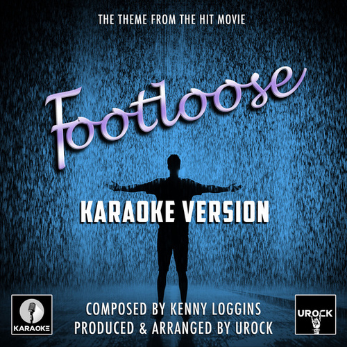 Footloose Theme (From 'Footloose') (Karaoke Version) de Urock