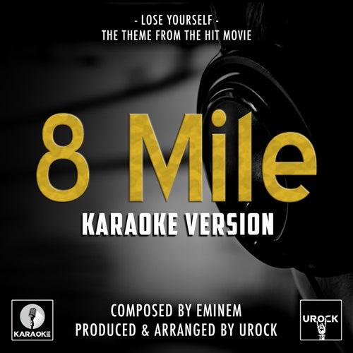 Lose Yourself (From '8 Mile') (Karaoke Version) de Urock