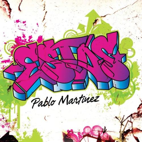 Estás de Pablo Martinez