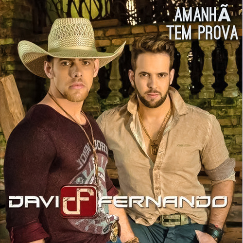 Amanhã Tem Prova von Davi & Fernando