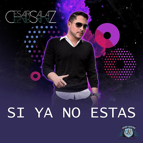 Si Ya No Estas de Cesar Salaz