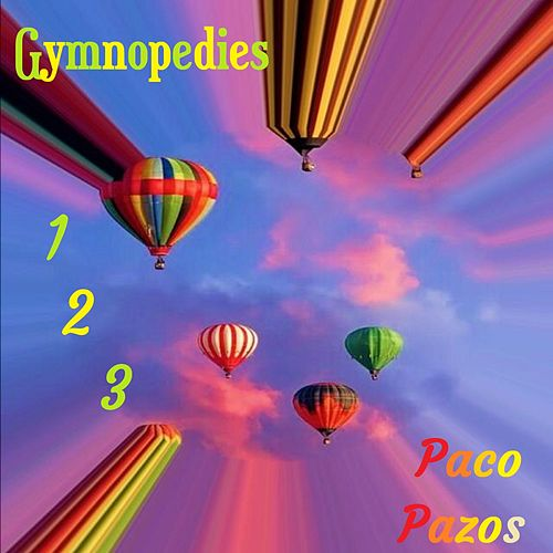 Gymnopedies 1 2 3 de Paco Pazos