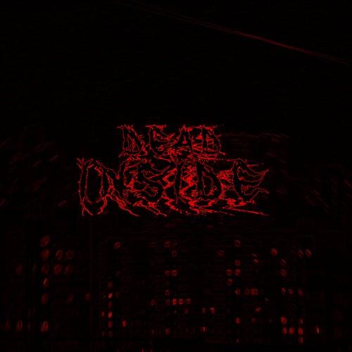 Dead Inside, Vol. 1 de Последние две