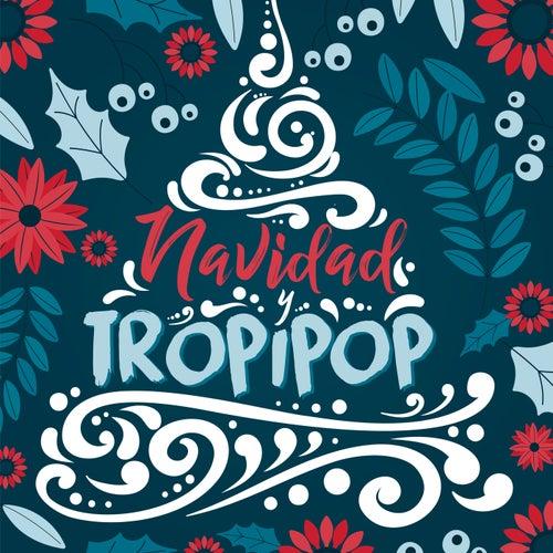Navidad y Tropipop de Various Artists