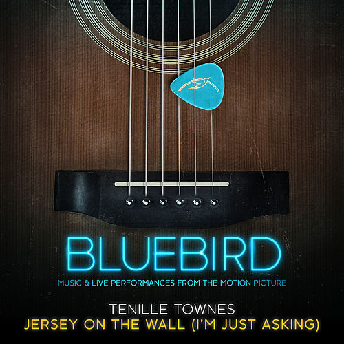 Jersey on the Wall (I'm Just Asking [Live from the Bluebird Café]) by Tenille Townes