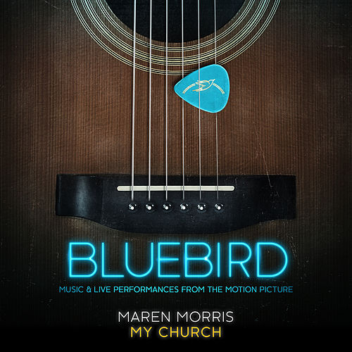 My Church (Live from the Bluebird Café) by Maren Morris