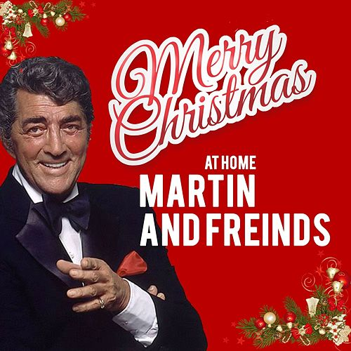 Merry Christ,as at Home Martin and Friends di Various Artists
