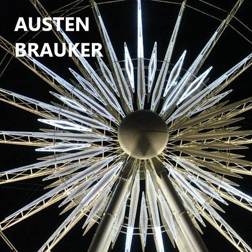 Shine It All Around de Austen Brauker
