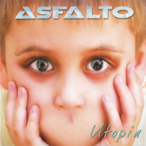 Utopía by Asfalto