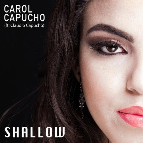 Shallow (feat. Claudio Capucho) de Carol Capucho
