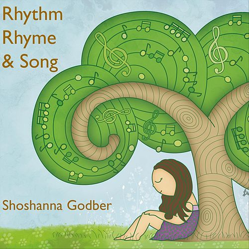 Rhythm, Rhyme and Song de Shoshanna Godber