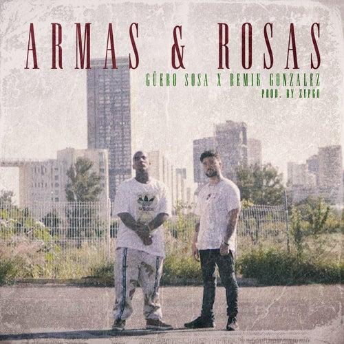 Armas & Rosas by Güero Sosa