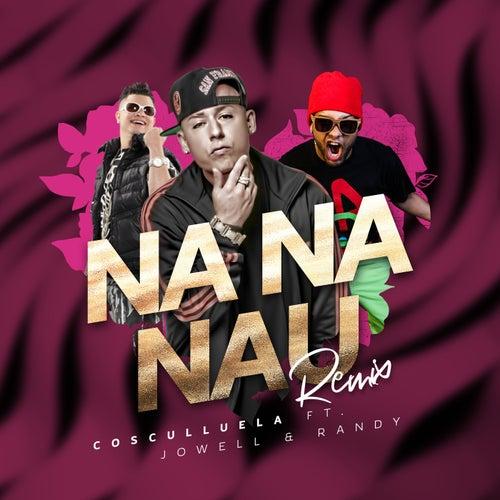 Na Na Nau (Remix) di Cosculluela