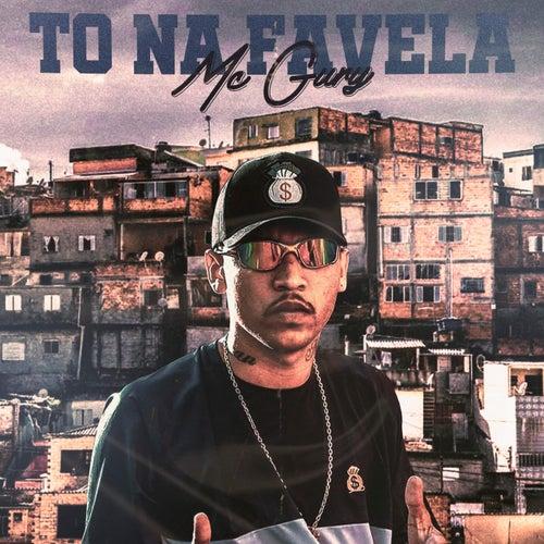 To na Favela de MC Gury