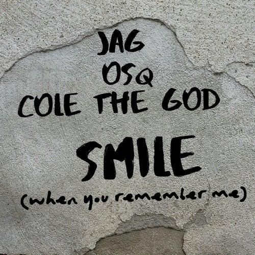 Smile (When You Remember Me) de Jag